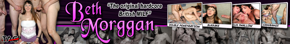 Beth Morggan the original British hardcore MILF that loves to fuck her fans